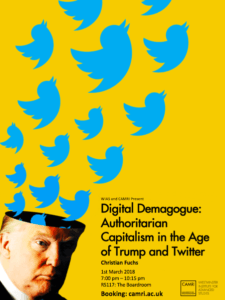 Digital Demagogue: Authoritarian Capitalism in the Age of Trump and Twitter @ University of Westminster | England | United Kingdom