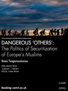 Dangerous 'Others': The Politics of Securitisation of Europe's Muslims @ Caley Room | England | United Kingdom