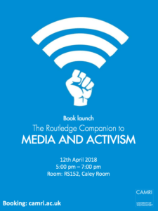Book launch: The Routledge Companion to Media and Activism @ Room: 152 - Cayley Room | England | United Kingdom
