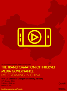 The Transformation of Internet Media Governance: Live Streaming in China @ University of Westminster | England | United Kingdom