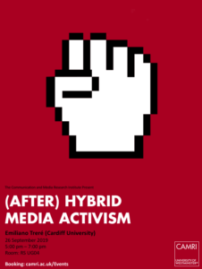 (After) Hybrid Media Activism @ University of Westminster (Room UG04) | England | United Kingdom