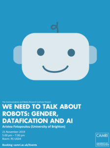 We Need to Talk About Robots: Gender, Datafication and AI @ University of Westminster (RS UG04) | England | United Kingdom