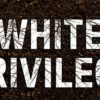 'White privilege' and shortcuts to anti-racism