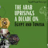 The Arab uprisings a decade on: Egypt and Tunisia