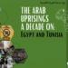 The Arab uprisings a decade on: Egypt and Tunisia
