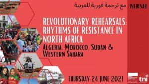 Revolutionary Rehearsals: Rhythms of Resistance in North Africa @ Online