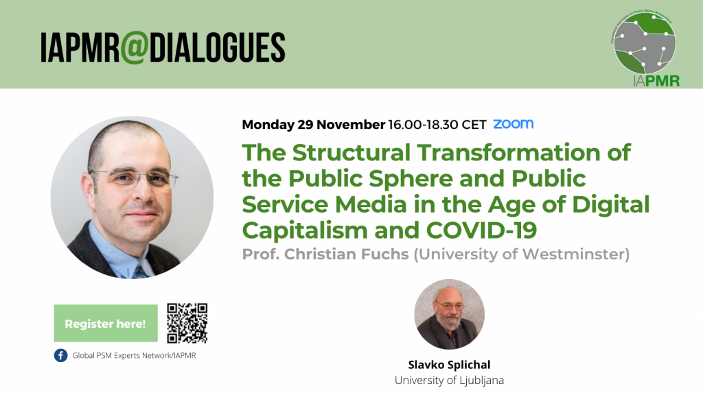 The Structural Transformation of the Public Sphere and Public Service Media in the Age of Digital Capitalism and COVID-19 @ Online